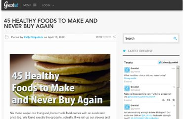 http://greatist.com/health/45-healthy-foods-make-and-never-buy-again