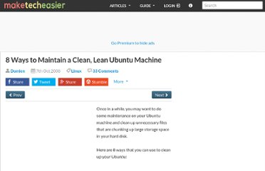 http://www.maketecheasier.com/8-ways-to-maintain-a-clean-lean-ubuntu-machine/2008/10/07