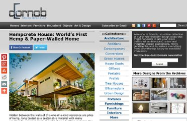 http://dornob.com/hempcrete-house-worlds-first-hemp-paper-walled-home/#axzz2OxeFA0k2