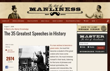 http://www.artofmanliness.com/2008/08/01/the-35-greatest-speeches-in-history/
