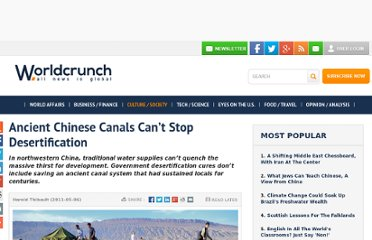 http://www.worldcrunch.com/ancient-chinese-canals-can-t-stop-desertification/culture-society/ancient-chinese-canals-can-t-stop-desertification/c3s3032/#.UVYWNNF-P0M