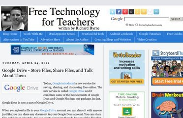 http://www.freetech4teachers.com/2012/04/google-drive-store-files-share-files.html#.UVYwjdF-P0M