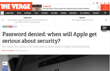 http://www.theverge.com/2013/3/29/4158594/password-denied-when-will-apple-get-serious-about-security