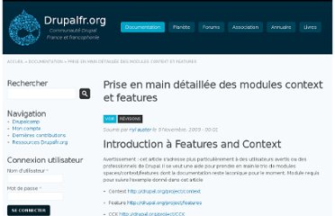 http://drupalfr.org/documentation/prise-main-detaillee-modules-context-features