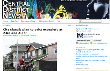 http://www.centraldistrictnews.com/2011/12/city-signals-plan-to-evict-occupiers-at-23rd-and-alder/