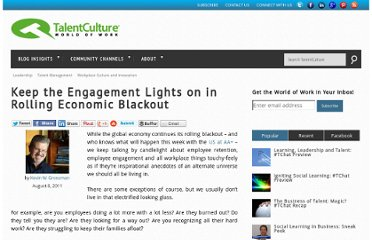 http://www.talentculture.com/leadership/keep-the-engagement-lights-on-in-rolling-economic-blackout/