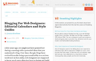http://www.smashingmagazine.com/2010/08/30/the-importance-of-consistency-using-editorial-calendars-and-style-guides/