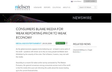 http://www.nielsen.com/us/en/newswire/2009/consumers-blame-media-for-weak-reporting-prior-to-weak-economy.html