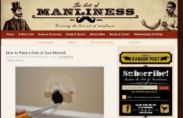 http://www.artofmanliness.com/2012/05/01/how-to-patch-a-hole-in-your-drywall/