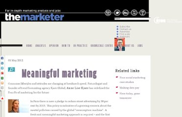 http://www.themarketer.co.uk/archives/trends/meaningful-marketing/