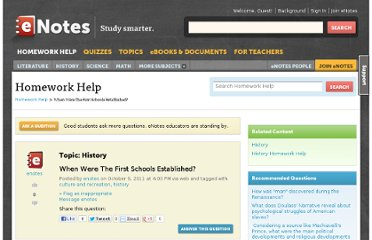 http://www.enotes.com/homework-help/when-were-first-schools-established-286228
