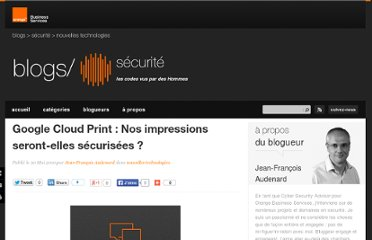 http://www.orange-business.com/fr/blogs/securite/nouvelles-technologies/google-cloud-print-nos-impressions-seront-elles-securisees