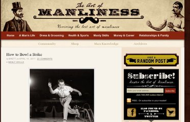 http://www.artofmanliness.com/2011/04/14/how-to-bowl-a-strike/