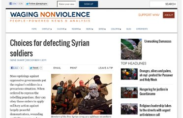 http://wagingnonviolence.org/feature/choices-for-defecting-syrian-soldiers/