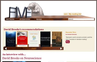 http://fivebooks.com/interviews/david-brooks-on-neuroscience