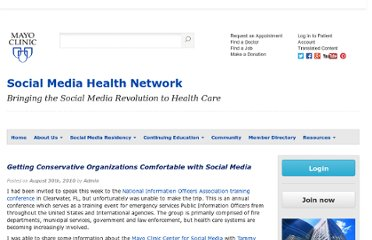 http://socialmedia.mayoclinic.org/2010/08/30/getting-conservative-organizations-comfortable-with-social-media/