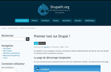 http://drupalfr.org/documentation/premier-test-drupal
