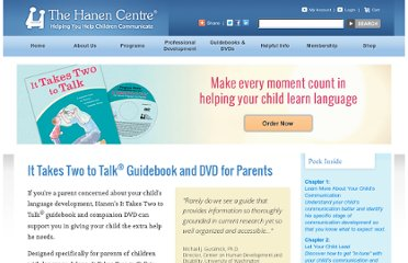 http://www.hanen.org/Guidebooks---DVDs/Parents/It-Takes-Two-to-Talk.aspx