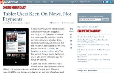 http://www.mediapost.com/publications/article/161019/tablet-users-keen-on-news-not-payments.html#axzz2P4VwXF8y