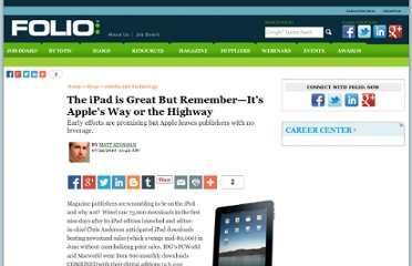 http://www.foliomag.com/2010/ipad-great-remember-it-s-apple-s-way-or-highway#.UVeOotGI70M