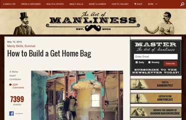http://www.artofmanliness.com/2012/05/10/how-to-build-a-get-home-bag-book-giveaway/