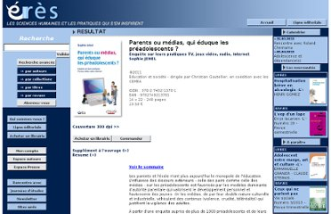 http://www.editions-eres.com/parutions/education-et-formation/education-et-societe/p2708-parents-ou-medias-qui-eduque-les-preadolescents.htm