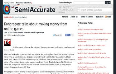 http://semiaccurate.com/2012/03/07/kongregate-talks-about-making-money-from-online-games/#.UVeiidGI70M
