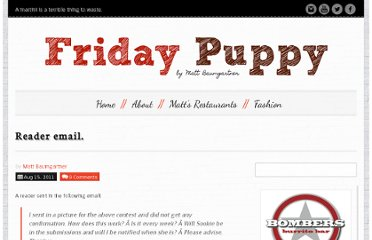 http://fridaypuppy.com/2011/08/15/reader-email/#comments