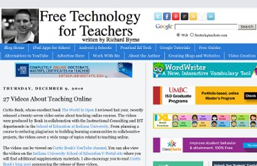 http://www.freetech4teachers.com/2010/12/27-videos-about-teaching-online.html#.UVexBNGI70N