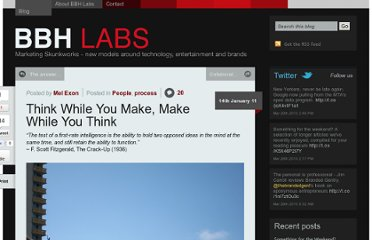 http://bbh-labs.com/think-while-you-make-make-while-you-think/