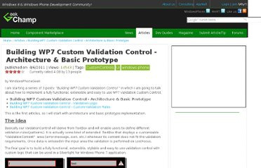 http://www.geekchamp.com/articles/building-wp7-custom-validation-control---architecture-amp-basic-prototype