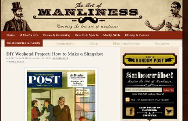 http://www.artofmanliness.com/2012/05/14/diy-weekend-project-how-to-make-a-slingshot/