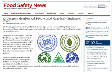 http://www.foodsafetynews.com/2012/03/55-congress-members-ask-fda-to-label-genetically-engineered-foods/#.UVfK0tGI70M