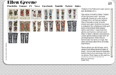 http://artbyellengreene.com/section/200320_Ballad_of_the_Tattooed_Lady_gloves_and.html