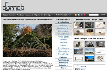 http://dornob.com/deformed-dome-bamboo-hut-builds-on-a-modeling-mistake/#axzz2OzIdGb6J