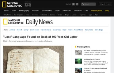 http://news.nationalgeographic.com/news/2010/08/100827-lost-language-letter-peru-science/