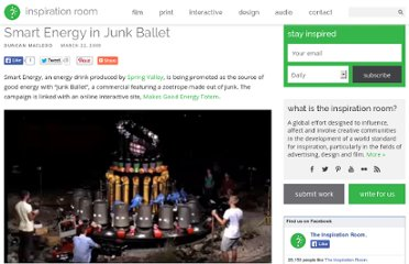 http://theinspirationroom.com/daily/2009/smart-energy-in-junk-ballet/#.UVgEKtGI70M