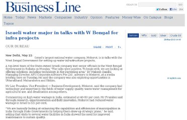 http://www.thehindubusinessline.com/todays-paper/tp-others/tp-states/israeli-water-major-in-talks-with-w-bengal-for-infra-projects/article3447311.ece