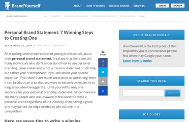 http://blog.brandyourself.com/how-tos/personal-brand-statement-7-winning-steps-to-creating-one/
