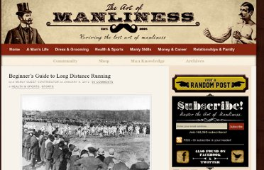 http://www.artofmanliness.com/2012/01/09/beginners-guide-to-long-distance-running/