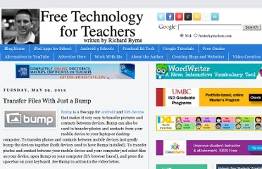 http://www.freetech4teachers.com/2012/05/transfer-files-with-just-bump.html#.UVg8c9GI70M