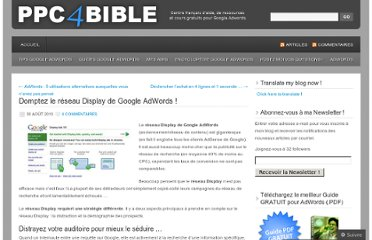 http://ppc4bible.wordpress.com/2010/08/30/domptez-le-reseau-display-de-google-adwords/