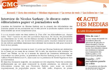 http://www.erwanngaucher.com/article/13/07/2010/interview-de-nicolas-sarkozy--le-divorce-entre-editorialistes-papier-et-journalistes-web/320