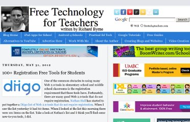http://www.freetech4teachers.com/2012/05/100-registration-free-tools-for.html#.UVhP1tGI70M