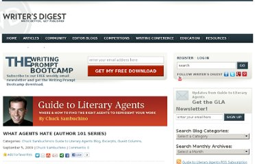 http://www.writersdigest.com/editor-blogs/guide-to-literary-agents/what-agents-hate-author-101-series