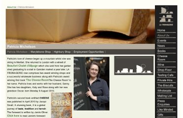 http://www.lafromagerie.co.uk/patricia-michelson/