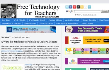 http://www.freetech4teachers.com/2011/08/5-ways-for-students-to-publish-in-under.html#.UVhiKNGI70M