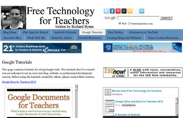 http://www.freetech4teachers.com/p/google-tools-tutorials.html#.UVhkBdGI70M