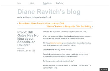 http://dianeravitch.net/2013/03/08/proof-bill-gates-has-no-idea-about-schools/