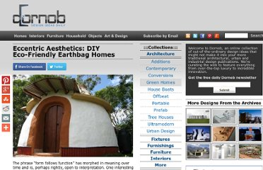 http://dornob.com/eccentric-aesthetics-diy-eco-friendly-earthbag-homes/#axzz2P1svZSus